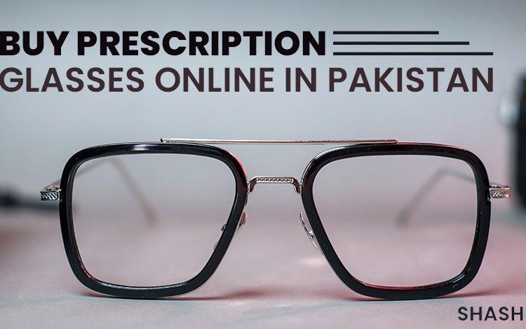 Buy prescription Glasses Online in Pakistan