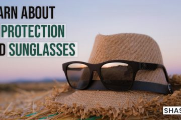 Learn about UVprotection and sunglasses